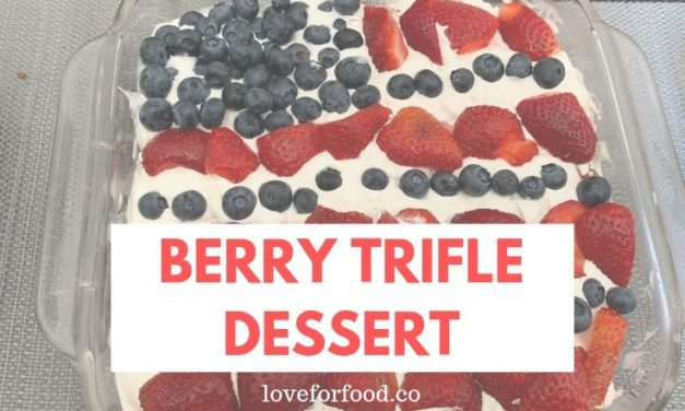 Berry Trifle Dessert
