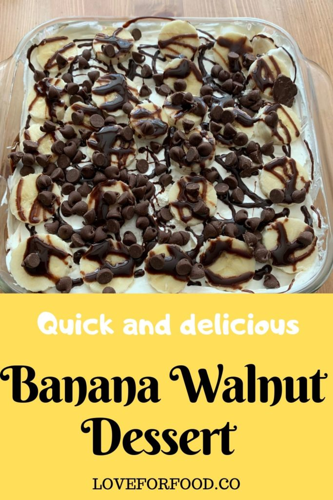 Banana walnut dessert recipe - quick and easy to make